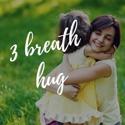 Three Breath Hug & Other Mindfulness Tools